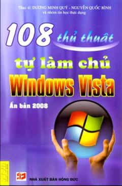 108 Thủ Thuật Tự Làm Chủ Windows Vista