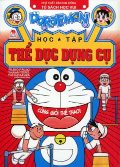 Doraemon Học Tập - Thể Dục Dụng Cụ