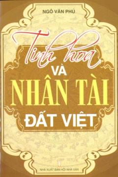 Tinh Hoa Và Nhân Tài Đất Việt