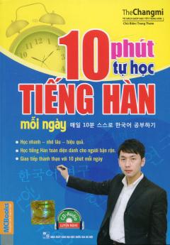 10 Phút Tự Học Tiếng Hàn Mỗi Ngày (Kèm 1 CD)