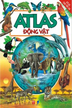 Atlas Động Vật (Tái Bản 2015)