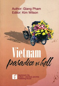 Vietnam Paradise Or Hell