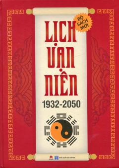Lịch Vạn Niên (1932 - 2050)
