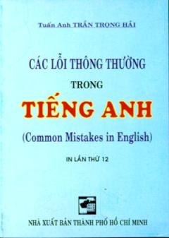Các Lỗi Thông Thường Trong Tiếng Anh
