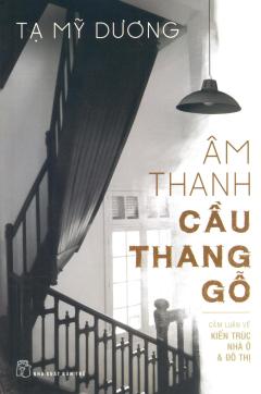 Âm Thanh Cầu Thang Gỗ