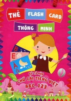 Thẻ Flash Card Thông Minh - Bé Tô Màu Chữ Cái Tiếng Việt ABC, 123