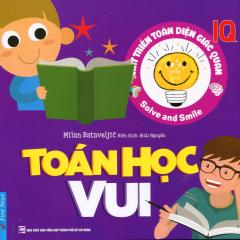 Phát Triển Toàn Diện Giác Quan IQ - Toán Học Vui
