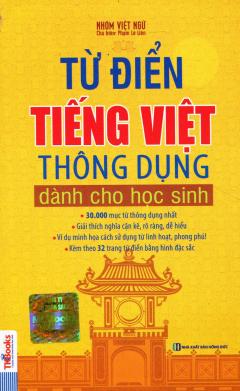 Từ Điển Tiếng Việt Thông Dụng Dành Cho Học Sinh (Bìa Mềm Vàng)