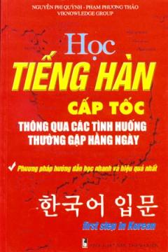 Tự Học Tiếng Hàn Cấp Tốc Thông Qua Các Tình Huống Thường Gặp Hàng Ngày