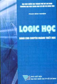Logic Học Dành Cho Chuyên Ngành Triết Học