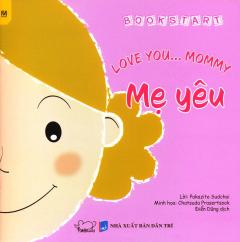 Mẹ Yêu - Love You... Mommy (Song Ngữ)