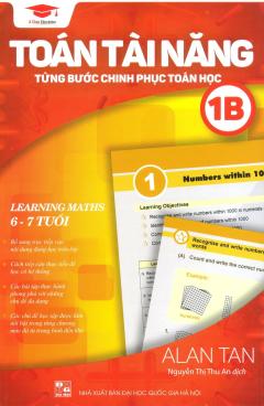 Toán Tài Năng - Từng Bước Chinh Phục Toán Học 1B (Song Ngữ)