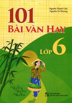 101 Bài Văn Hay Lớp 6