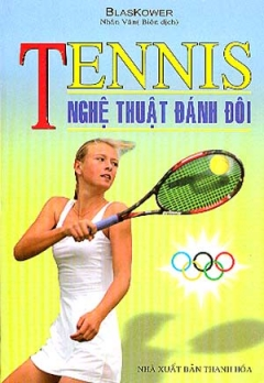 Tennis Nghệ Thuật Đánh Đôi