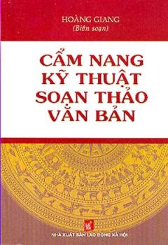 Cẩm Nang Kỹ Thuật Soạn Thảo Văn Bản