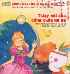 Dạy Kỹ Năng Cho Trẻ 3-6 Tuổi - Thiệp Mời Của Công Chúa Na Na