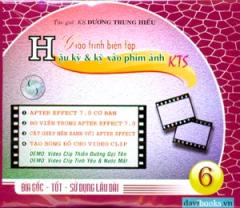 CD Giáo Trình Biên Tập Hậu Kỳ Và Kỹ Xảo Phim Ảnh KTS - Tập 6