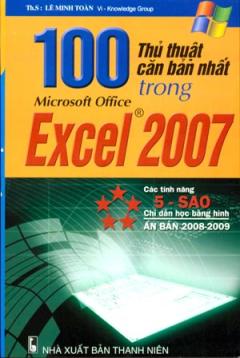 100 Thủ Thuật Căn Bản Nhất Trong Microsoft Office Excel 2007
