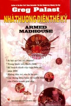 Nhà Thương Điên Thế Kỷ Armed Madhouse