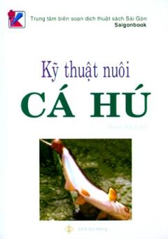 Kỹ Thuật Nuôi Cá Hú*