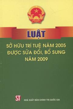 Luật Sở Hữu Trí Tuệ Năm 2005 Được Sửa Đổi, Bổ Sung Năm 2009