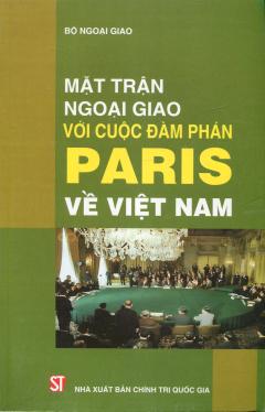 Mặt Trận Ngoại Giao Với Cuộc Đàm Phán Paris Về Việt Nam