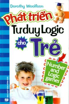 Phát Triển Tư Duy Logic Cho Trẻ