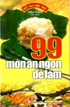99 Món Ăn Ngon Dễ Làm