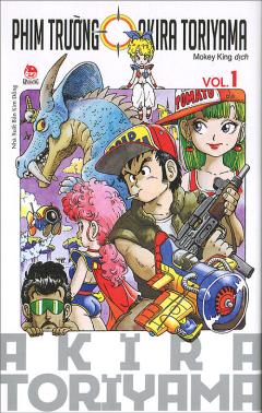 Phim Trường Akira Toriyama - Tập 1 (Akira Toriyama's One Shot Collection)