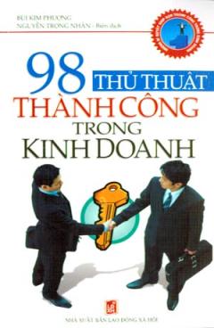 98 Thủ Thuật Thành Công Trong Kinh Doanh