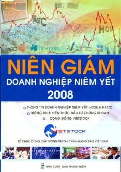 Niên Giám Doanh Nghiệp Niêm Yết 2008 - Tổ Chức Cung Cấp Thông Tin Tài Chính Hàng Đầu Việt Nam