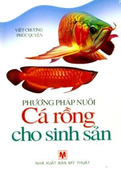 Phương Pháp Nuôi Cá Rồng Cho Sinh Sản