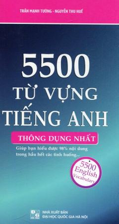 5500 Từ Vựng Tiếng Anh Thông Dụng Nhất (Sách Bỏ Túi) - Tái Bản 2016