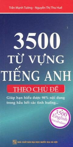 3500 Từ Vựng Tiếng Anh Theo Chủ Đề (Sách Bỏ Túi) - Tái Bản 2016