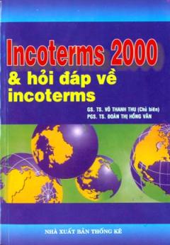 Incoterms 2000 Và Hỏi Đáp Về Incoterms