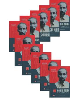 Hồ Chí Minh - Biên Niên Tiểu Sử (Bộ 10 Tập)