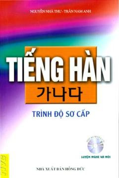 Tiếng Hàn - Trình Độ Sơ Cấp - Tập 1 (Chưa Có Đĩa)