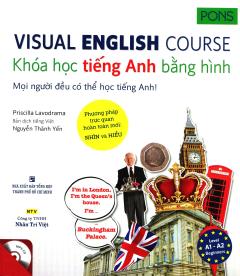 Visual English Course - Khóa Học Tiếng Anh Bằng Hình (Kèm 1 CD)