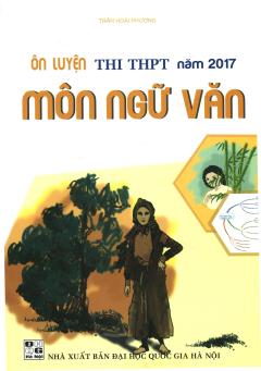 Ôn Luyện Thi THPT Năm 2017 Môn Ngữ Văn
