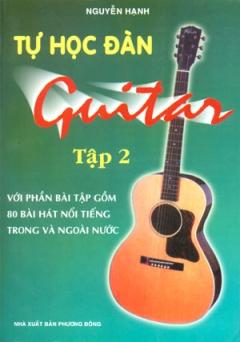 Tự Học Đàn Guitar - Tập 2