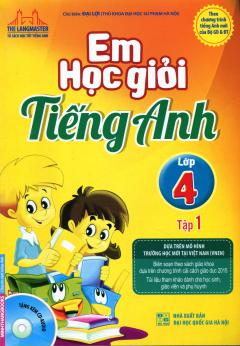 Em Học Giỏi Tiếng Anh Lớp 4 - Tập 1 (Tặng Kèm CD)