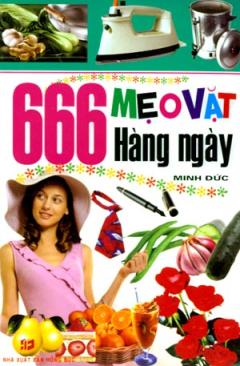 666 Mẹo Vặt Hàng Ngày