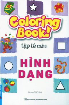 Coloring Book! Tập Tô Màu Hình Dạng (Tái Bản 2017)