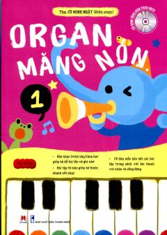 Organ Măng Non - Tập 1 (Tặng Kèm CD)