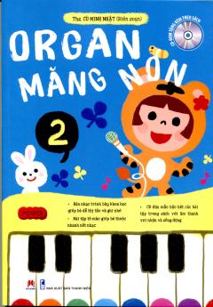 Organ Măng Non - Tập 2 (Tặng Kèm CD)