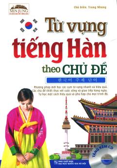 Từ Vựng Tiếng Hàn Theo Chủ Đề (Tặng Kèm CD)