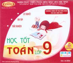 Đĩa CD - Học Tốt Toán Lớp 9 (Lý Thuyết, Bài Tập Và Trắc Nghiệm)