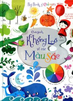 Big Book Of Colours - Cuốn Sách Khổng Lồ Về Các Màu Sắc