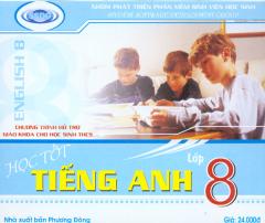 Đĩa CD - Học Tốt Tiếng Anh Lớp 8