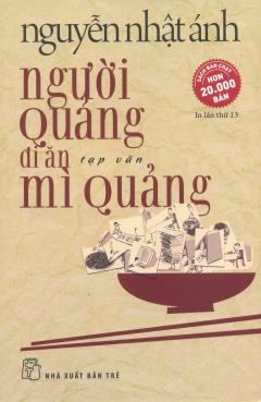 Người Quảng Đi Ăn Mì Quảng (Tái Bản 2017)